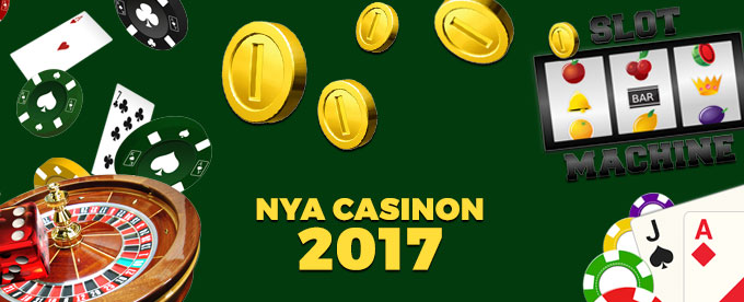 Nya Casinon 2017