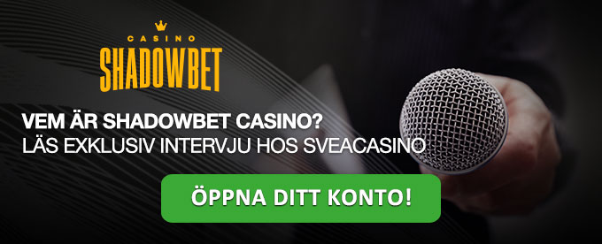 Casino Intervju med Shadowbet